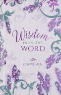 Wisdom From the Word for Women - Hardcover