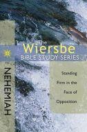 Wiersbe Bible Study Sr-Nehemiah