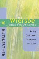 Wiersbe Bible Study Sr-Ruth & Esther