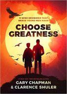 Choose Greatness