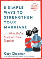 5 Simple Ways to Strengthen Your Marriage +