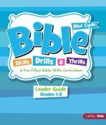 Bible Skills, Drills, & Thrills