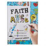Faith ABCs: The Absolute Basics of the Christian Faith