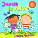 Jesus Is Alive Board Book