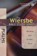 Wiersbe Bible Study Sr-Psalms