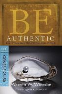 Be Authentic (Genesis 25-50) - Updated