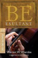 Be Exultant (Psalms 90-150) - Updated