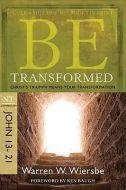 Be Transformed (John 13-21) - Updated