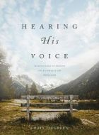 Hearing His Voice:90 Dev.Deepen Connection/God