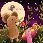 Hush, Little Baby Board Book