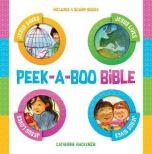 Peek-A-Boo Bible (4 Board-Books)