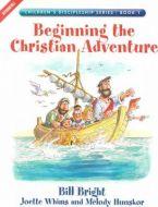 Children's Discipleship 1-Beginning the Christian Adventure