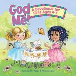 God and Me! Devotional For Girls Ages 4-7