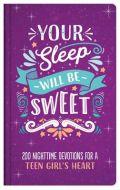 Your Sleep Will Be Sweet (Teen Girls)