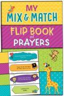 My Mix and Match Flip Book of Prayers