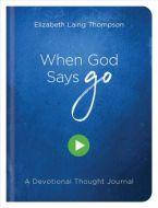 Journal with Devo-When God Says Go