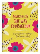 Nevertheless She Was Courageous