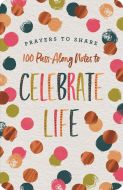 Prayers to Share: To Celebrate Life,  J2430