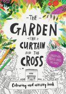 Garden, the Curtain & the Cross Colouring & Activity Book
