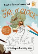 One O'Clock Miracle Colouring And Activity Book