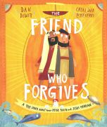 The Friend Who Forgives-Children Book