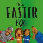 Easter Fix (Little Me Big God)
