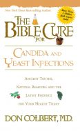 Bible Cure for Candida and Yeast Infections