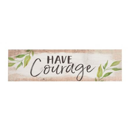 Little Sign - Have Courage
