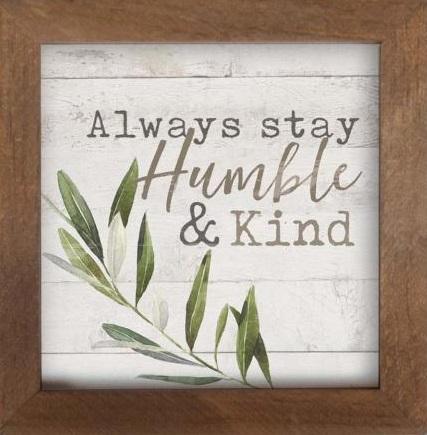 Framed Art/Wood-Humble And Kind