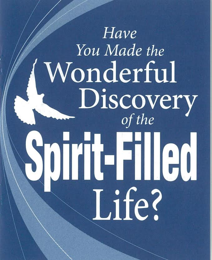 Have You Made the Wonderful Discovery of the Spirit-Filled Life? (min. 20)