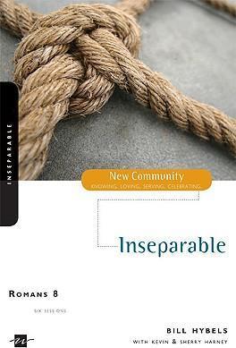New Community Bible Study Series : Romans 8, Inseparable