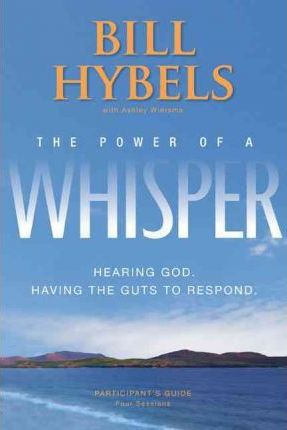 Power Of A Whisper - Participant's Guide
