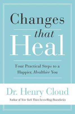 Changes that Heal Henry Cloud Cru Media Ministry