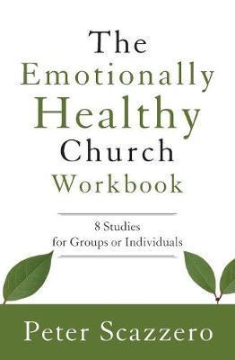 Emotionally Healthy Church (Workbook)