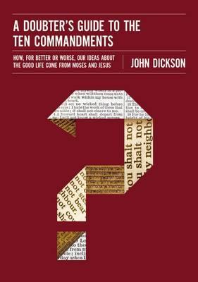 Doubter's Guide To The Ten Commandments, A