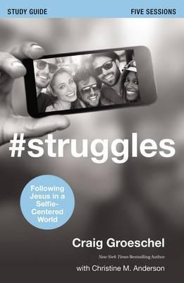 #Struggles: Study Guide