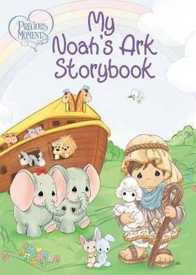 Precious Moments : My Noah's Ark Storybook