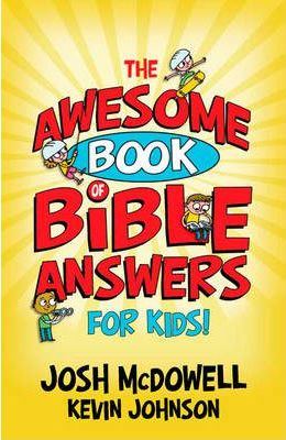 Awesome Book of Bible Answers for Kids, The