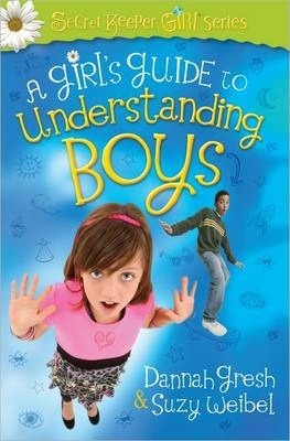 Girl's Guide To Understanding Boys, A