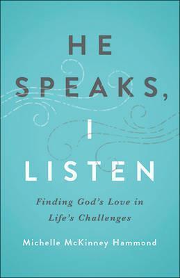 He Speaks, I Listen (Devotional)