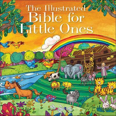 Illustrated Bible for Little Ones, The