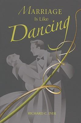 Marriage Is Like Dancing