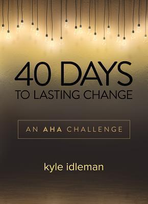 40 Days to Lasting Change (Devotional)
