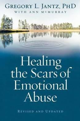 Healing The Scars Of Emotional Abuse
