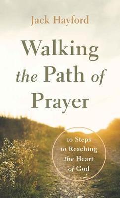 Walking the Path of Prayer