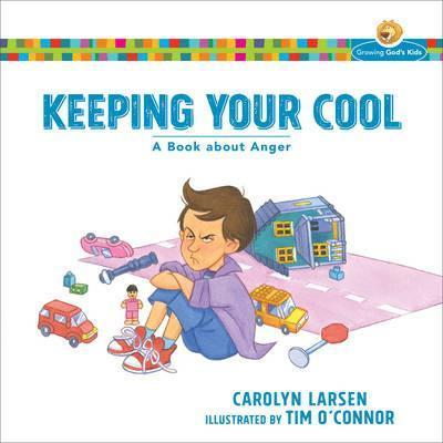Growing God's Kids - Keeping Your Cool