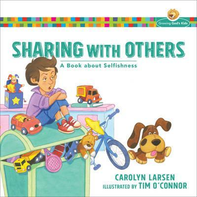 Growing God's Kids- Sharing with Others