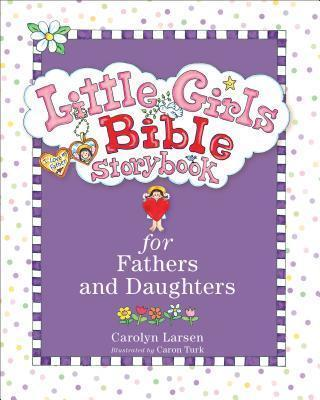 Little Girls Bible Storybook - For Fathers & Daughters