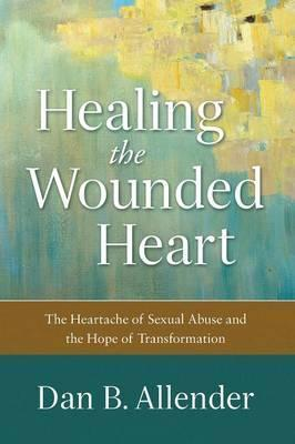 Healing The Wounded Heart