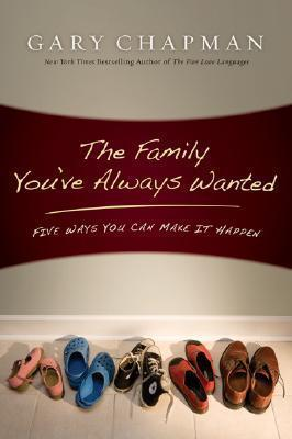 Family You've Always Wanted, The